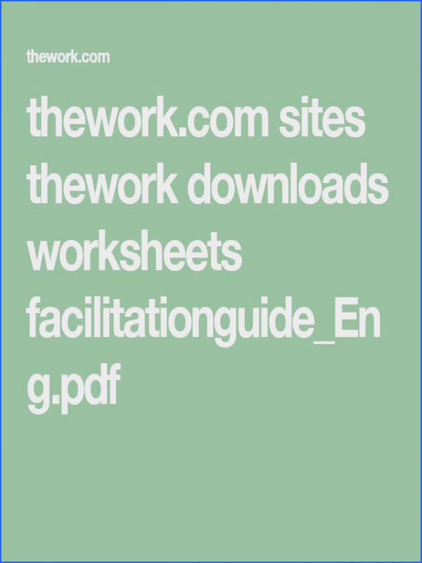 by Byron Katie · thework sites thework s worksheets facilitationguide Eng pdf