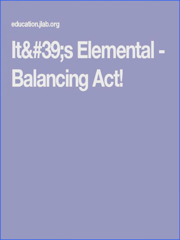 It s Elemental Balancing Act