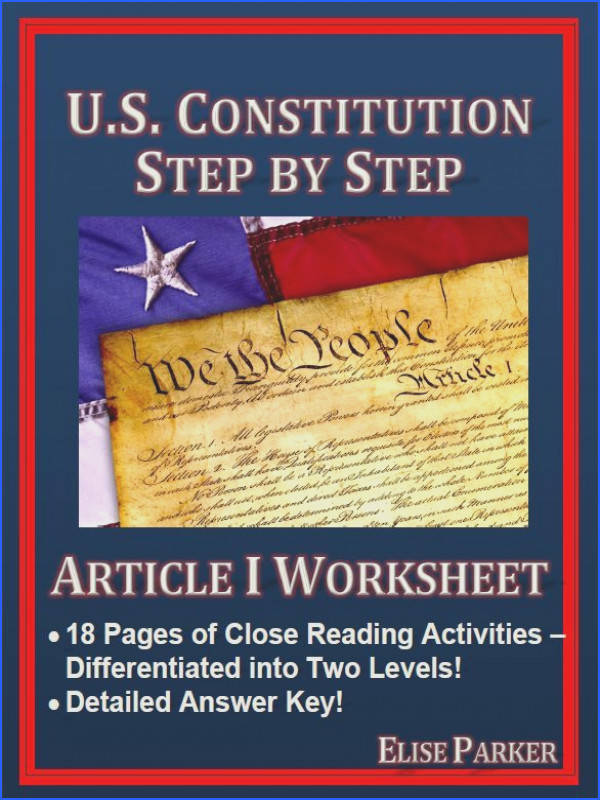 Article I Worksheet helps students master the U S Constitution through close reading and critical thinking