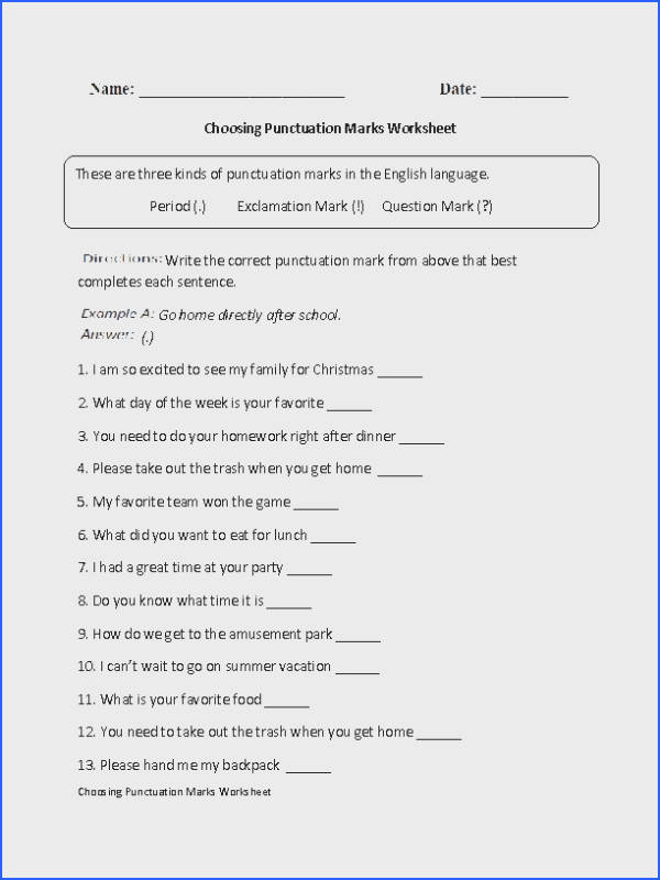 This punctuation worksheet teaches the student to choose the best punctuation mark that best pletes each sentence