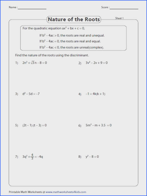 Quadratic formula worksheets contain finding discriminant identifying the nature of the roots solving quadratic equation by applying formula and more
