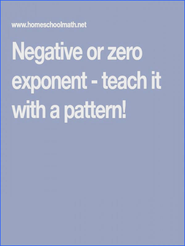 Negative or zero exponent teach it with a pattern
