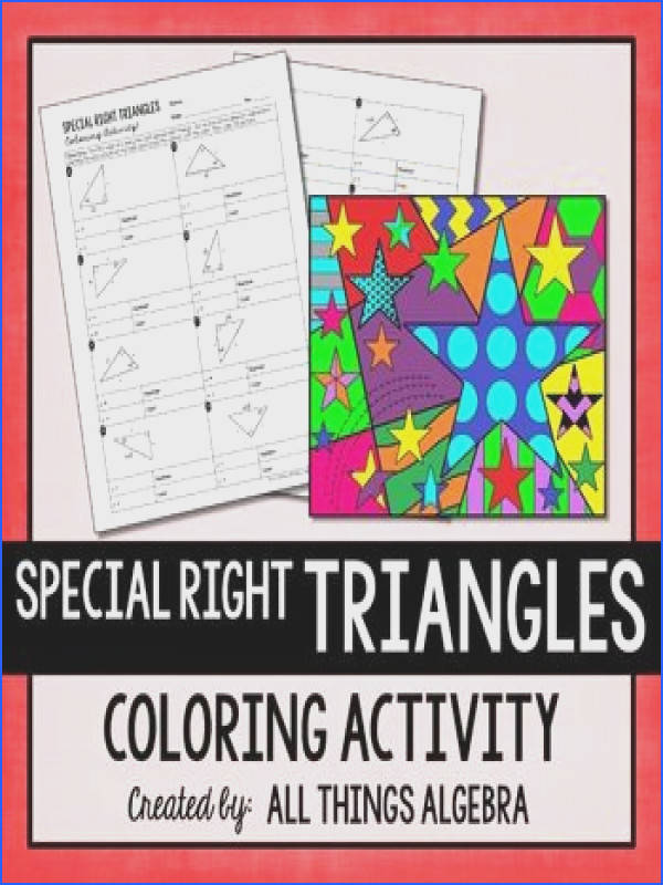 Special Right Triangles Coloring Activity This coloring activity was created to help students find missing
