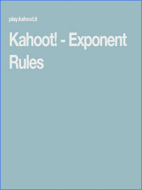 Kahoot Exponent Rules