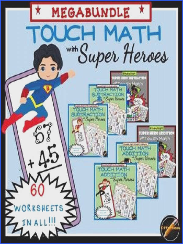 60 worksheets of Touch Math addition and subtraction with really cute Super Hero theme This