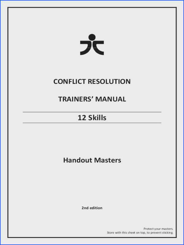 CONFLICT RESOLUTION TRAINERS MANUAL 12 Skills Handout Masters 2nd edition