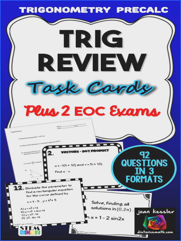 End of Course Review and Exam for Trigonometry or the Trig Units of PreCalculus over