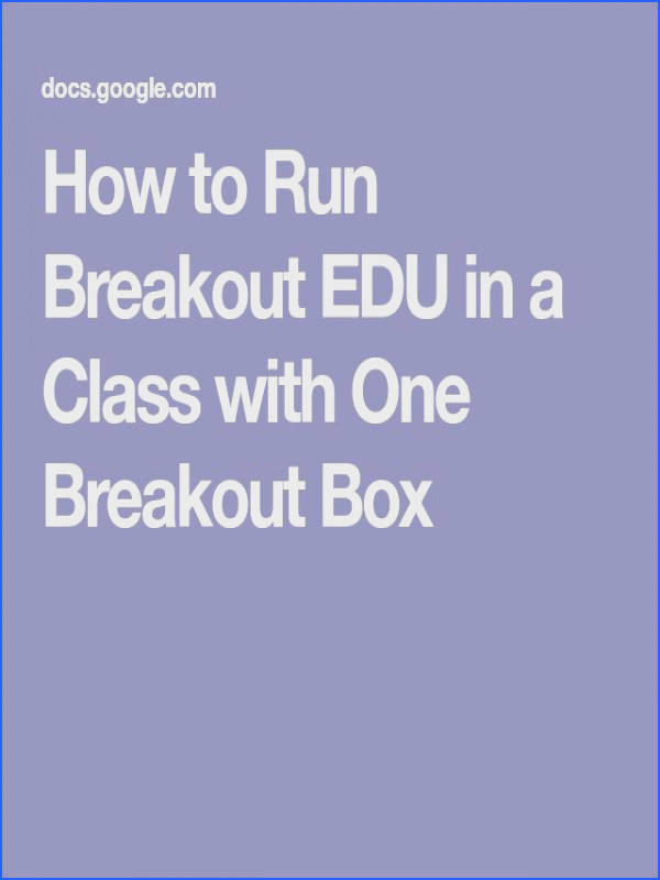 How to Run Breakout EDU in a Class with e Breakout Box