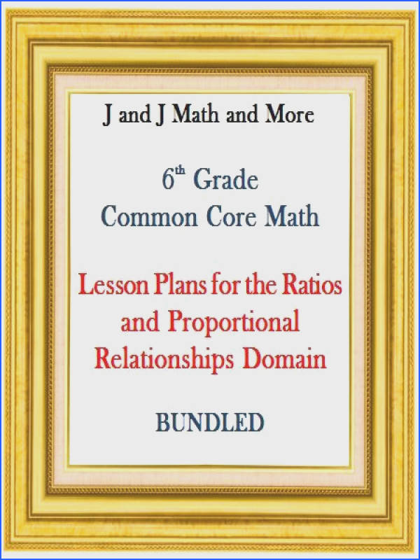 17 lesson plans that cover every concept of the Ratios and Proportional Relationships Domain of the