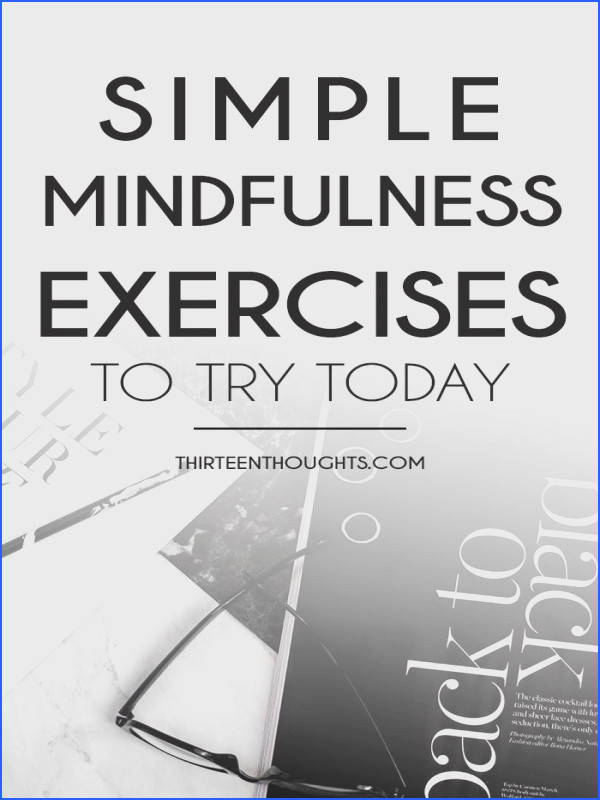 Wellness mindfulness mindful exercises how to be mindful how to stay mindful