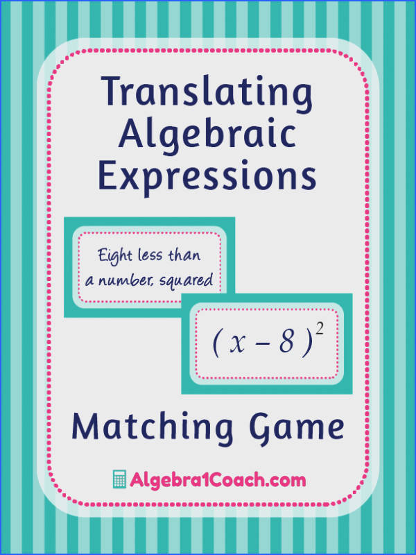Translating Algebraic Expressions Game Translating Algebraic Expressions Worksheets Variables and Expressions Game Variables and Expressions Worksheets