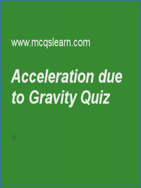 Acceleration due to Gravity Quiz