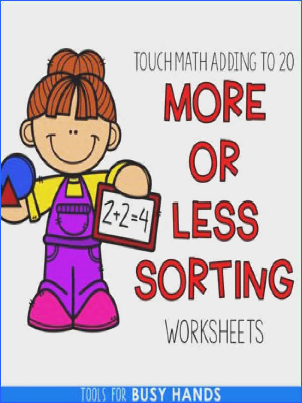 Adding to 20 More or Less Sorting Worksheets Touch Math Supported