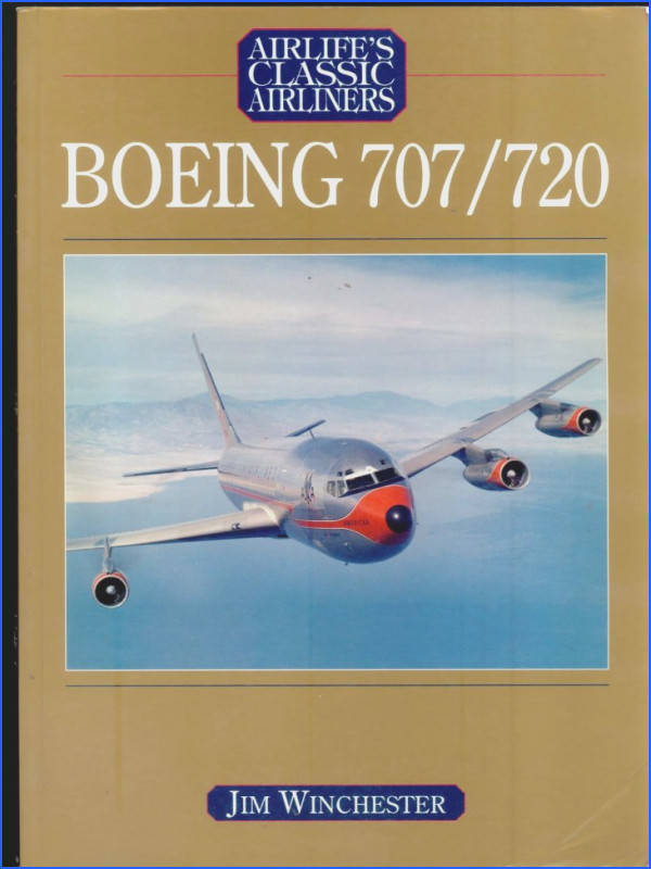 [Airlife Publishing] [Classic Airliner] Boeing 707 720