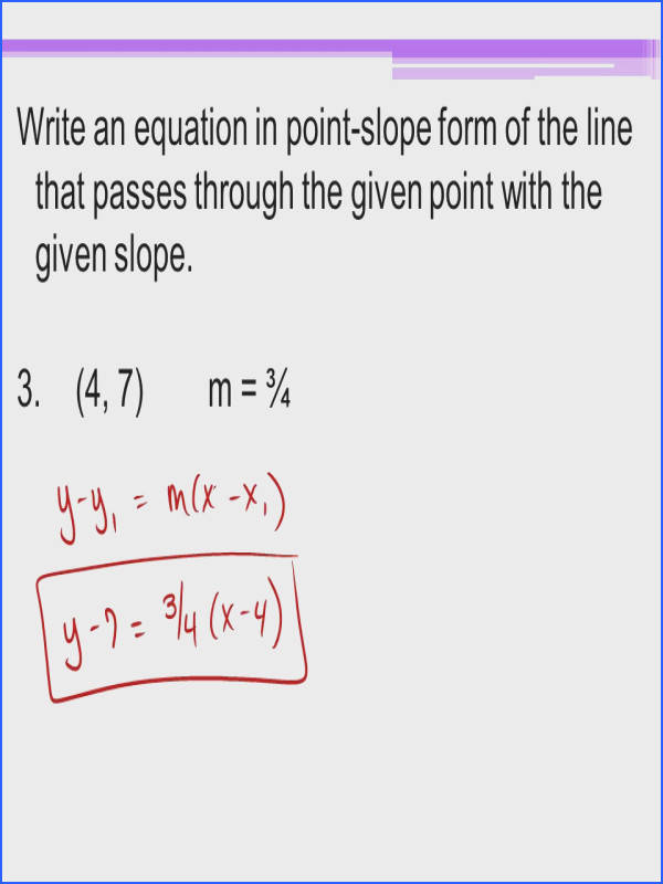 Write an equation in point slope form of the line that passes through the given