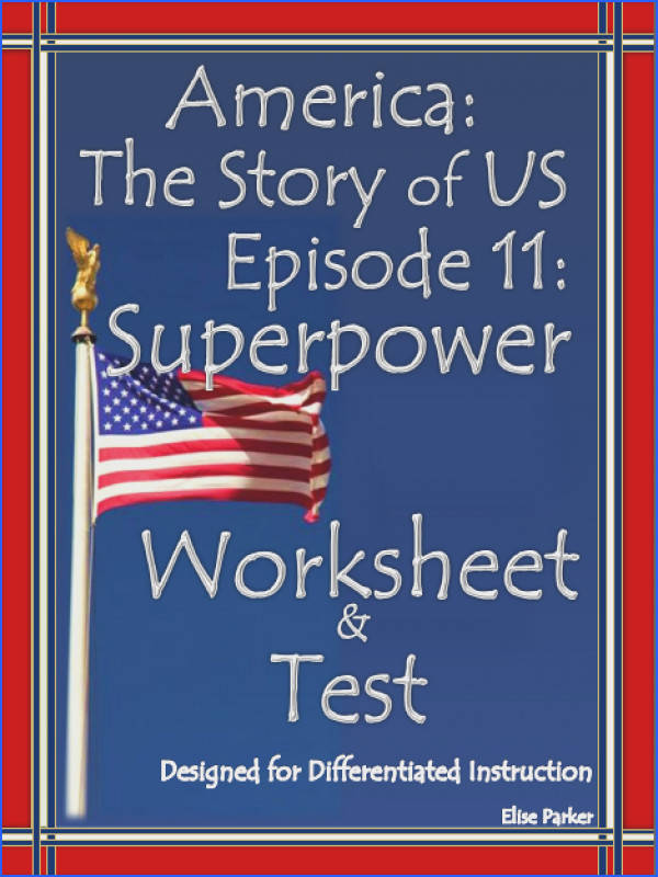 America the Story of US Worksheet for Episode 11 Superpower Features 60 multiple choice