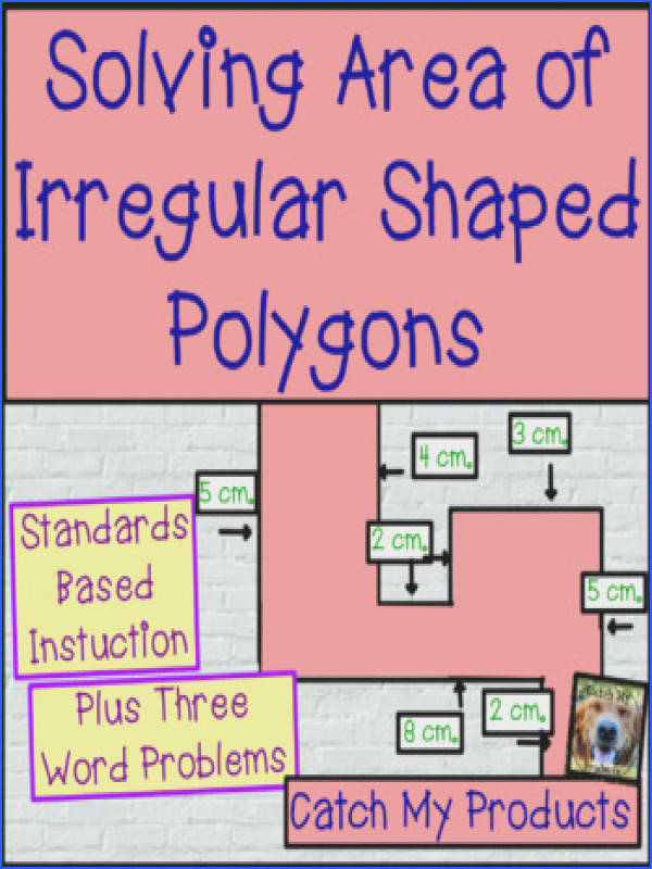 Area of Irregular Shaped Polygons Area of Irregular Shaped Polygons