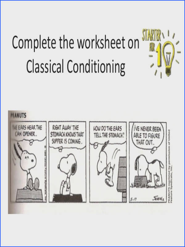 plete the worksheet on Classical Conditioning