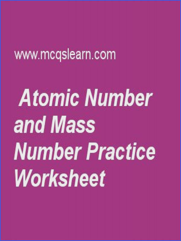 Atomic Number and Mass Number Practice Worksheet