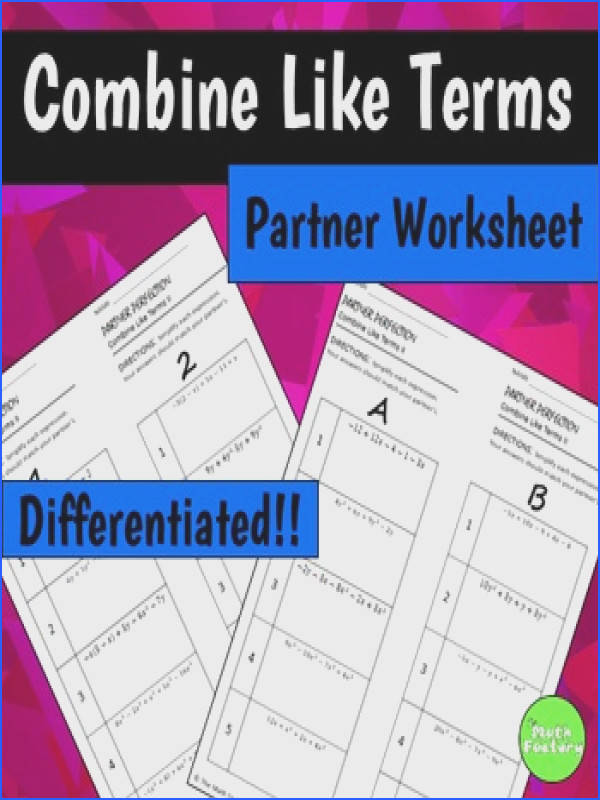 bining Like Terms Differentiated Partner Worksheet