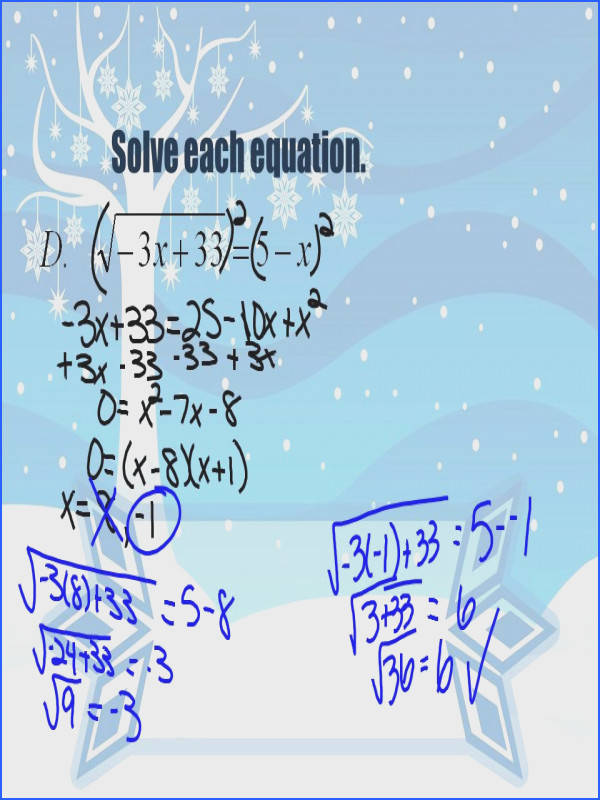 7 Use similar methods to solve equations containing rational exponents