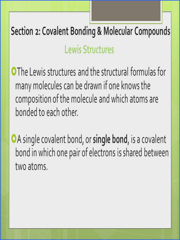 Section 2 Covalent Bonding & Molecular pounds