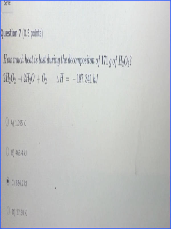 Save Question 7 0 5 points How much heat is lost during the de positon of