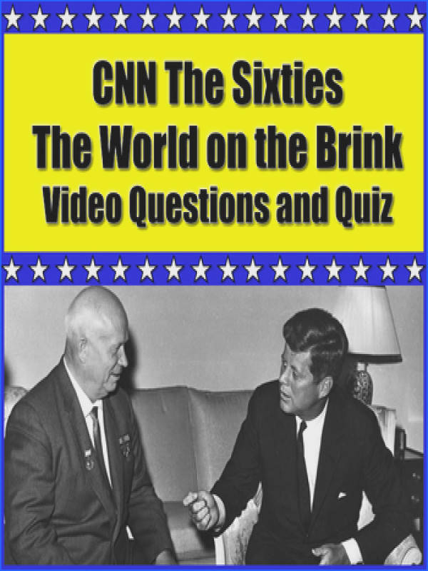 CNN The Sixties Episode 2 World on the Brink Video Questions and Viewing Quiz