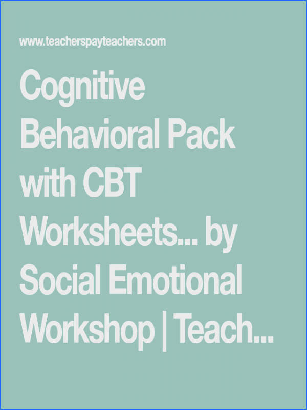 Cognitive Behavioral Pack with CBT Worksheets and Feelings Thermometers