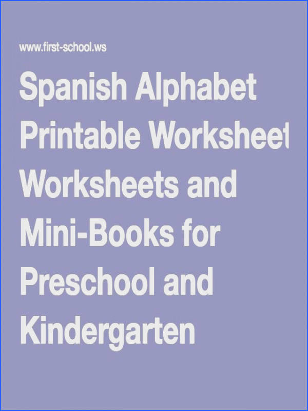 Free Spanish alphabet printable activity worksheets and mini books suitable for preschool and early elementary
