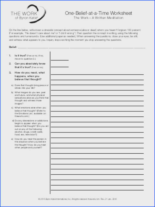 e Belief at a Time Worksheet The Work of Byron Katie