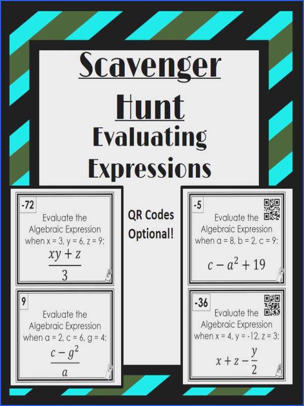 Evaluating Algebraic Expressions Scavenger Hunt I would have to modify these for 5th grade