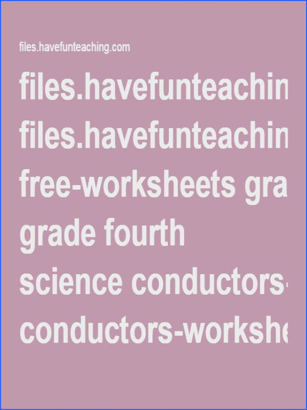 files havefunteaching free worksheets grade fourth science conductors worksheet pdf