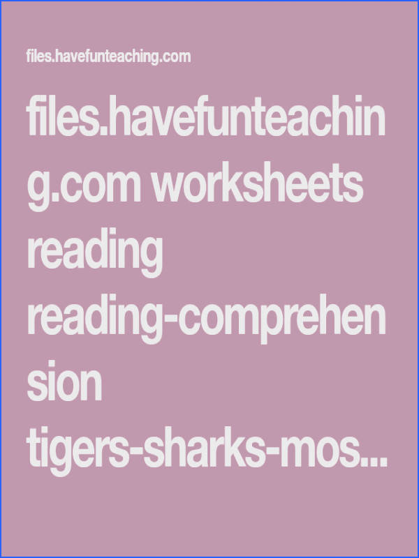 files havefunteaching worksheets reading reading prehension tigers sharks mosquitoes