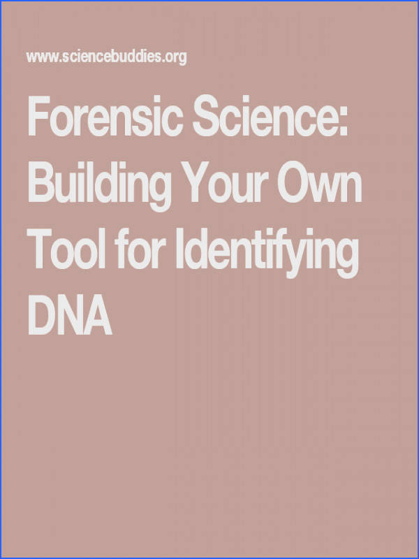 Forensic Science Building Your Own Tool for Identifying DNA