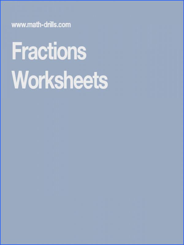 Understanding fractions worksheets including modeling fractions ratio and proportion paring ordering simplifying and converting fractions