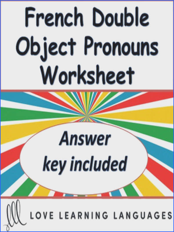 French Double Object Pronoun Exercise Pronoms Fran§ais