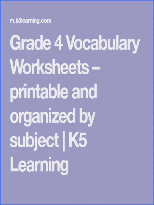Grade 4 Vocabulary Worksheets – printable and organized by subject