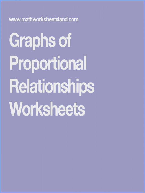 Graphs of Proportional Relationships Worksheets