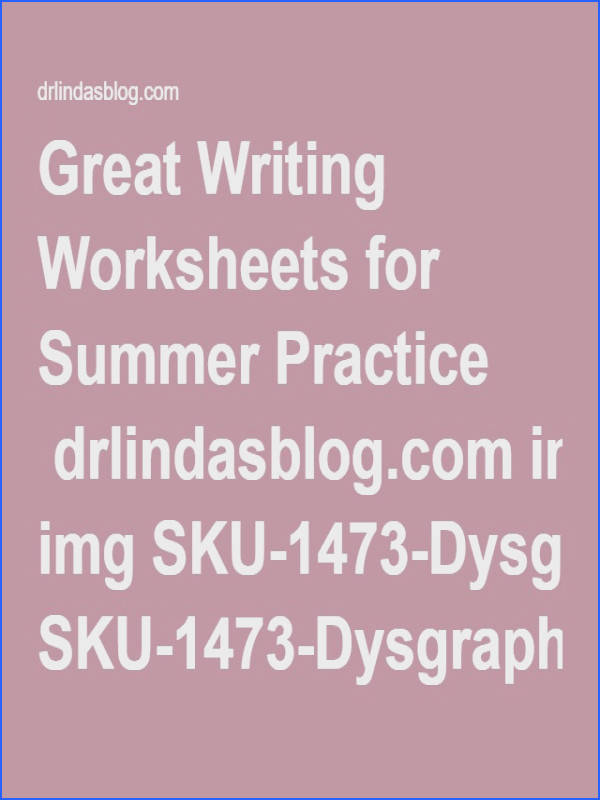 Great Writing Worksheets for Summer Practice drlindasblog img SKU 1473 Dysgraphia