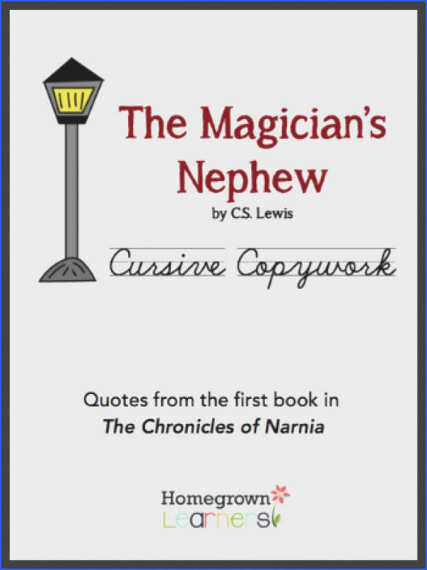 Free Cursive Copywork for The Magician s Nephew