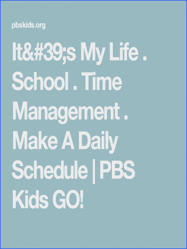 Time Management Make A Daily Schedule