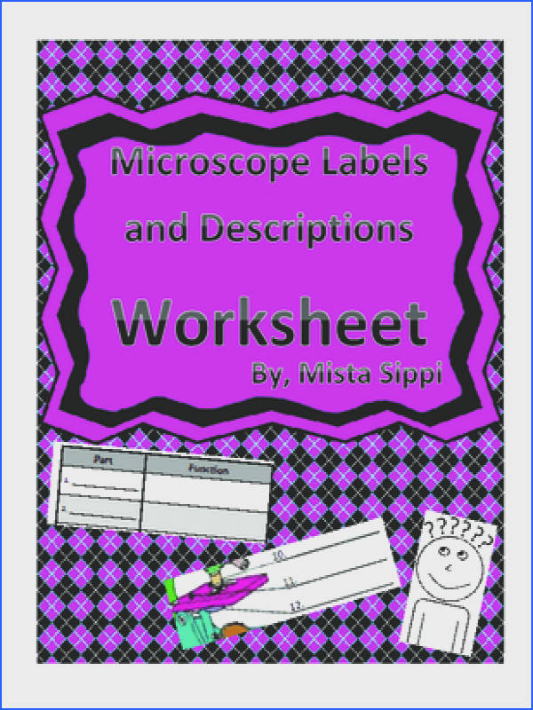Label and Describe the parts of a Microscope Worksheet from Hashtagteached from Hashtagteached on TeachersNotebook