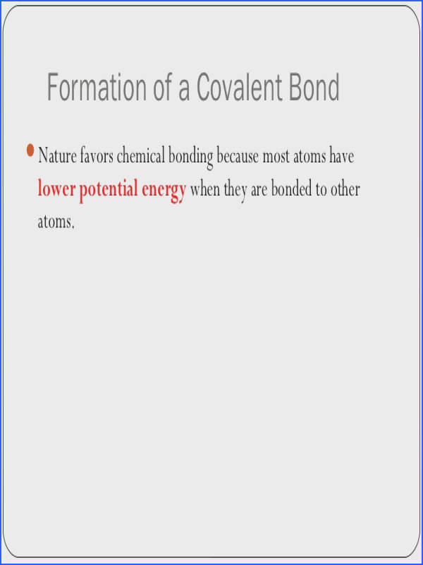 17 Formation of a Covalent BondNature