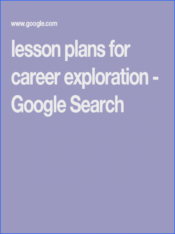 lesson plans for career exploration Google Search