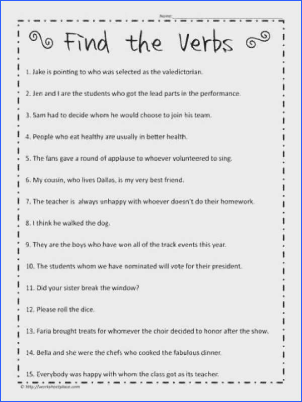 In This Verb Worksheet You Need To Find All The Verbs In The Sentences Remember The Three Types Verbs Action Helping And Linking Verbs