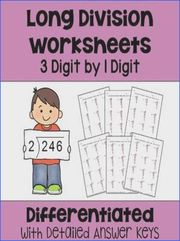 Long Division Worksheets 3 Digit by 1 Digit Differentiated with 3 Levels