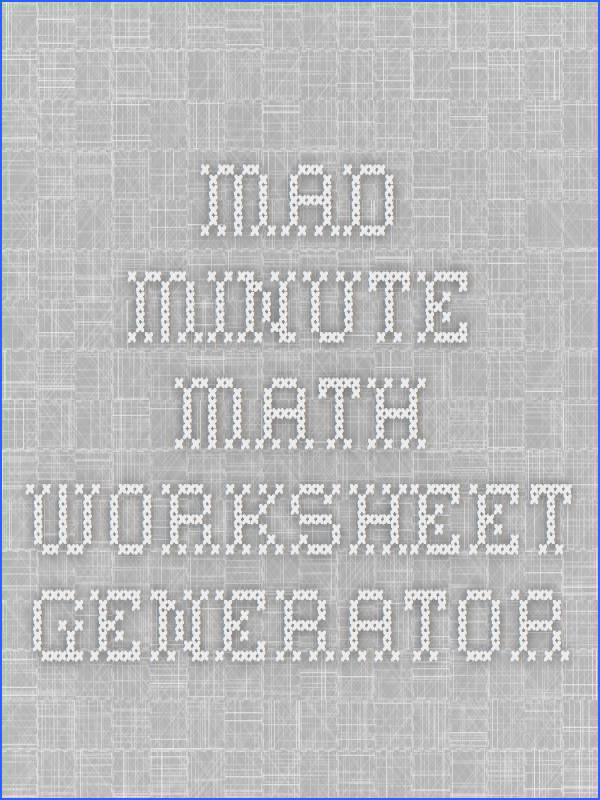 Mad Minute Math Worksheet Generator