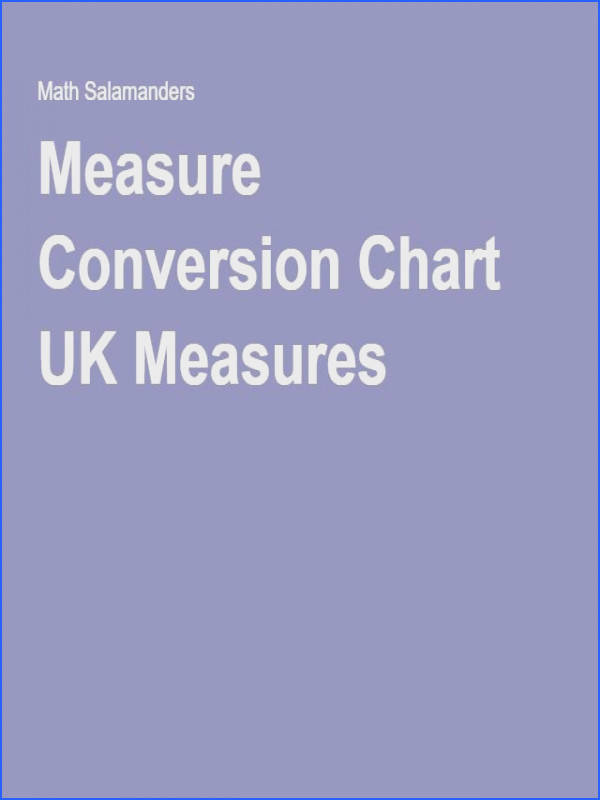 Here is our Measure Conversion Chart for converting metric to imperial units for UK measures All the charts for length area weight volume and capacity