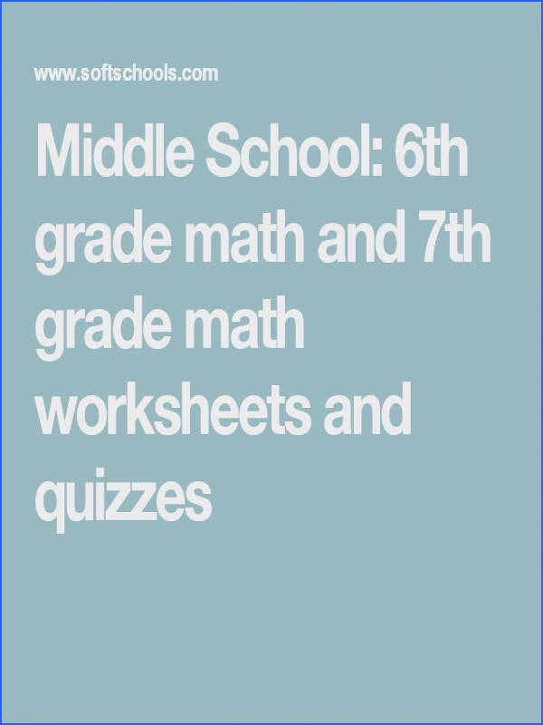 Middle School 6th grade math and 7th grade math worksheets and quizzes